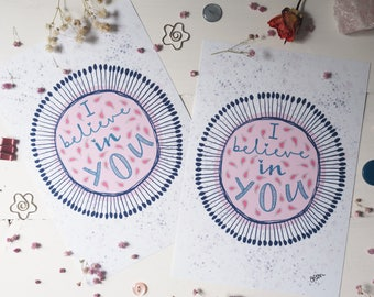 I Believe in You print | A4 A5 | wall art | art print | affirmation | hand drawn design