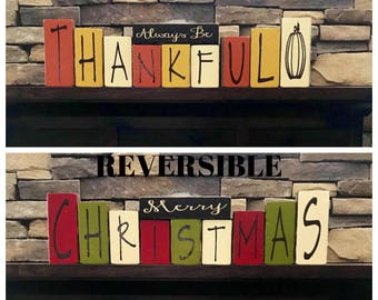 REVERSIBLE Thanksgiving &Christmas blocks- Merry Christmas REVERSES with Always Be Thankful