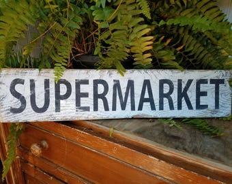 Supermarket Sign / French Country Decor / Barnwood Farmhouse Sign/ Reclaimed wood / Country Farm Wall Decor / Country Kitchen Decor / Porch