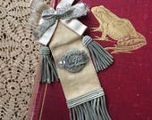 Hurry Before I Decide To Keep This Antique Reception Ribbon Badge With Metalic Bullion Trim