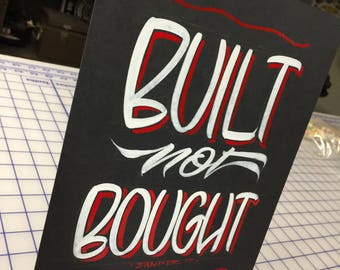 "Hand painted Garage art ""Built"" posterboard sign, frameable"