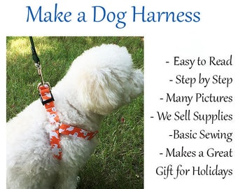 Dog Harness Small Dog, Dog Harness Instructions, Dog Harness DIY, Dog Harness Sewing, Sewing Instructions Dog Harness - Bonus Guide Included