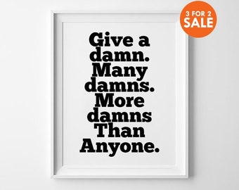 Damn Poster, Typography Wall Decor, Inspirational Art Print, Home Decor, Give a Damn Many Damns