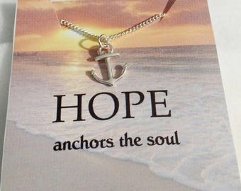 Hope is the Anchor - Hebrew 6 19 - Anchor - Hope - Hope necklace - Gift for her - jewelry - Anchor for the soul - Anchor necklace