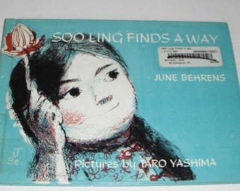 Soo Ling Finds A Way by June Behrens Pictures by Taro Yashima Vintage ex-library book
