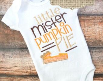 Thanksgiving shirt - First Thanksgiving - Mister pumpkin pie - little pumpkin - Thanksgiving outfit