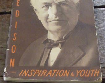 Edison Inspiration to Youth 1939 by Arthur J Palmer