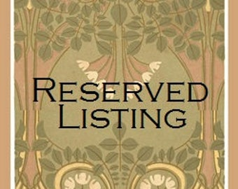 Reserved Listing for Eva
