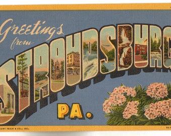 Linen Postcard, Greetings from Stroudsburg, Pennsylvania, ca 1945
