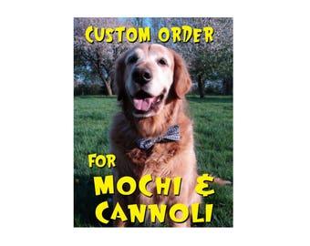 Custom Listing for Mochi & Cannoli