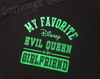 My Favorite Disney Evil Queen is my Girlfriend t-shirt. Disney family shirts. Mens Disney shirt. Disney couple shirts.