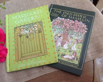 2 Vintage books illustrate by Kate Greenaway The Piper of Hamelon by Robert Browning and The Marigold Garden