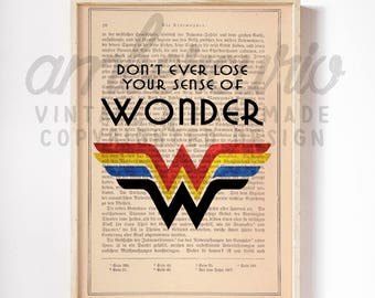 Never Lose Your Sense of WONDER Woman Original Pop Art Print on Unframed Upcycled Bookpage