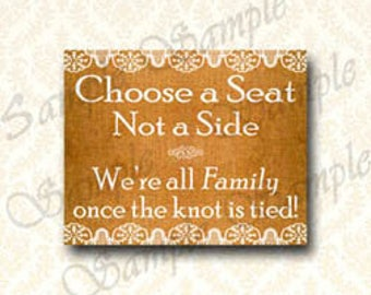 Choose A Seat Not A Side Printable Wedding Sign, Printable No Seating Plan Sign, Shabby Chic Burlap and Lace Wedding Signs 5x7 - 8x10 , 160
