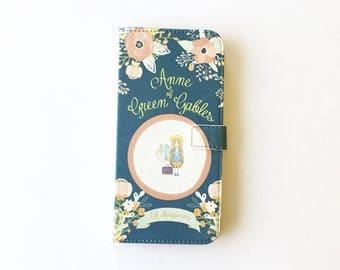Book phone /iPhone flip Wallet case- Anne of Green Gables  iPhone X, 8, 7, 6, 6 7 8 plus, 5 5s 5c Samsung Galaxy S7 S6, S5 , Note 5, 7 8, LG