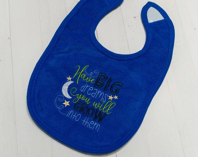 Have big dreams, you will grow into them royal blue embroidered Koala Baby cloth baby bibs for 6-12 month old boys and girls