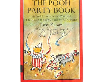 The Pooh Party Book Inspired by Winnie-The-Pooh and The House at Pooh Corner