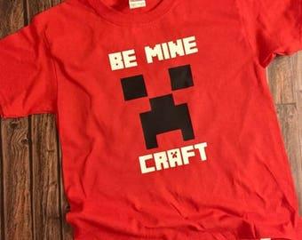 Be Minecraft // Minecraft Shirt // Minecraft Valentine Shirt // Valentine Shirt // Boy Valentine Shirt