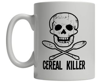 Cereal Killer Coffee Mug Funny Tattoo Pirate Skull Biker Breakfast Horror Humor Makes A Great Gift