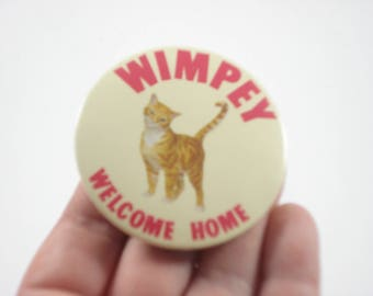 Wimpey Welcome Home Badge Button - Building Houses - Orange Cat - Pin - 1980s