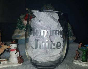 Mommy juice. Stemless wine glass, Because moms need it, Drink, Juice, Gifts