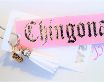"""CHINGONA GOLD FOIL Laminated Purse or Planner Tag 3"""" with Tassle and Gold Heart"""