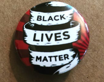 Black Lives Matter Pinback Button, BLM Badge, Anti-Racist Keychain, Black Pride Magnet, Political Buttons, African American Quotes, Punk Pin