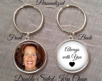 SALE! Always with you Memorial Key Chain with photo -  Double Sided Key Chain