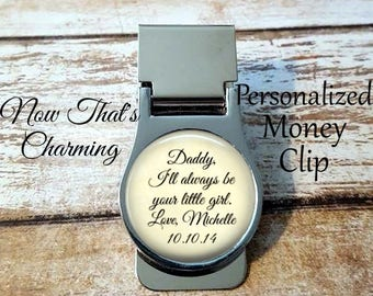 SALE! Father of the Bride Money Clip - Daddy, I'll always be your little girl - Personalized Money Clip- Cyber Monday