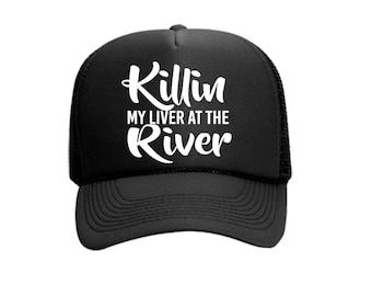 Killin My Liver at the River Custom Vinyl Black Foam Trucker Mesh Back Hat Snapback