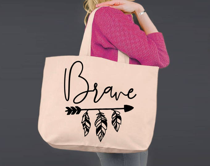 Brave | Encouragement Gift | Tote Bag | Canvas Tote Bag | Beach Tote | Canvas Tote | Shopping Tote | Shopping Bag | Korena Loves