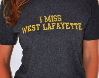 I MISS WEST Lafayette