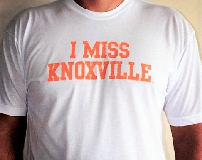 I MISS KNOXVILLE