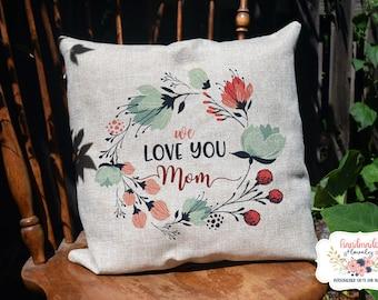Loving Mom pillow <3