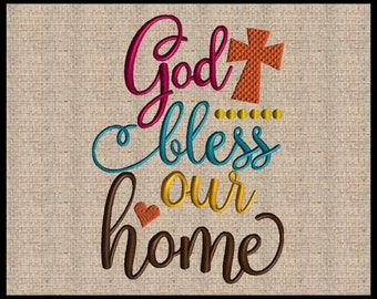 God bless our Home Machine Embroidery Design Scripture Embroidery Design Bible Verse Embroidery Design 4 sizes 5x7 up to 8x10