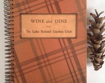 Wine and Dine, Lake Roland Garden Club, Baltimore MD, Cookbook, 1930s, Amazing Ads, Recipes, Depression Era, Double Wire Bound, Rare Gift