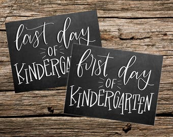 First and Last day of Kindergarten Chalkboard style printable photo sign - Instant Download