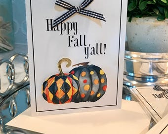 SALE! Half Off Original Price! Happy Fall Y'all Southern Pumpkin Card