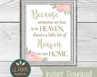 Memorial Gift, Memorial Print, Because Someone We Love is in Heaven, Printable Memorial Gift, Death of a Loved One Memorial, Sorry for Loss