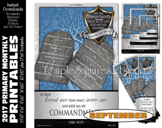 PRINTABLES Primary Posters SEPTEMBER 2017 The Ten Commandments Monthly Bookmarks Handouts Bulletin Board Sharing Time CTR Choose The Right