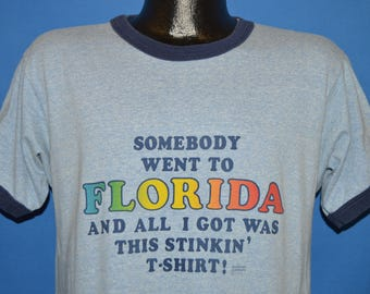 80s Somebody Went To Florida All I Got Was This t-shirt Large
