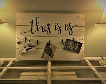 This is Us Photo Holder *** Local pick up only ONLY