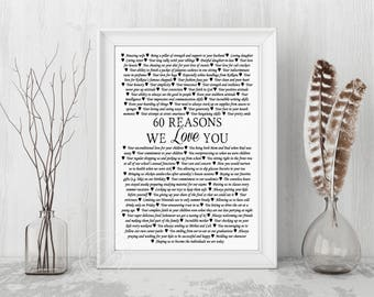 60th Birthday Present, 60th Birthday Gift, 60 Reasons We Love You, Custom art design, 60 reasons canvas print, 60 reasons paper print