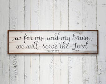 As for me and my house.... Joshua 24:15 Wood Sign