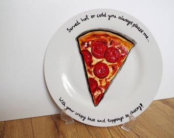 Hand Painted slogan Pepperoni Pizza Dinner Plate great gift!