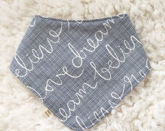 Bandana Bib ~ Love, Dream, Believe