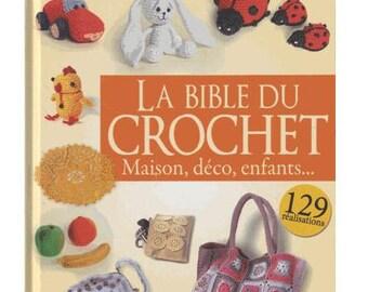 Book the bible of crochet home decor, children... 129 achievements