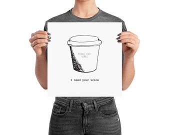 Michael Scott Poster, I Need Your Urine, The Office TV Show