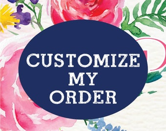 CUSTOMIZE MY ORDER, Additional Extra Personalization of Digital Printable Cards