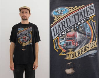 Truckers Only Paper Thin Hard Times 3D Emblem Shirt XL